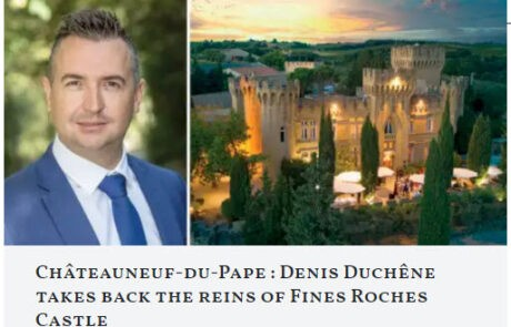 Chateau des Fines Roches Chateauneuf-du-Pape Today